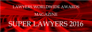 Lawyers Worldwide Awards Magazine Super Lawyers 2016